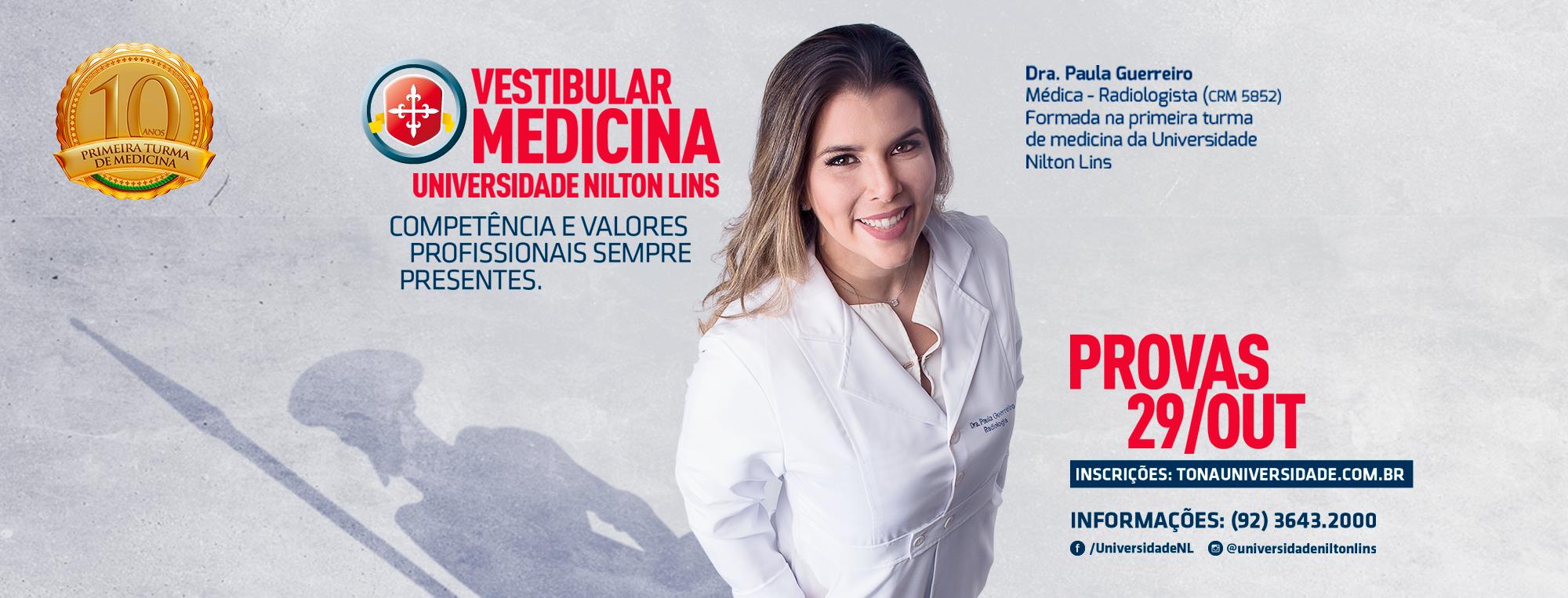 UNIVERSIDADE NILTON LINS ESTÁ COM INSCRIÇÕES ABERTAS PARA O VESTIBULAR DE MEDICINA