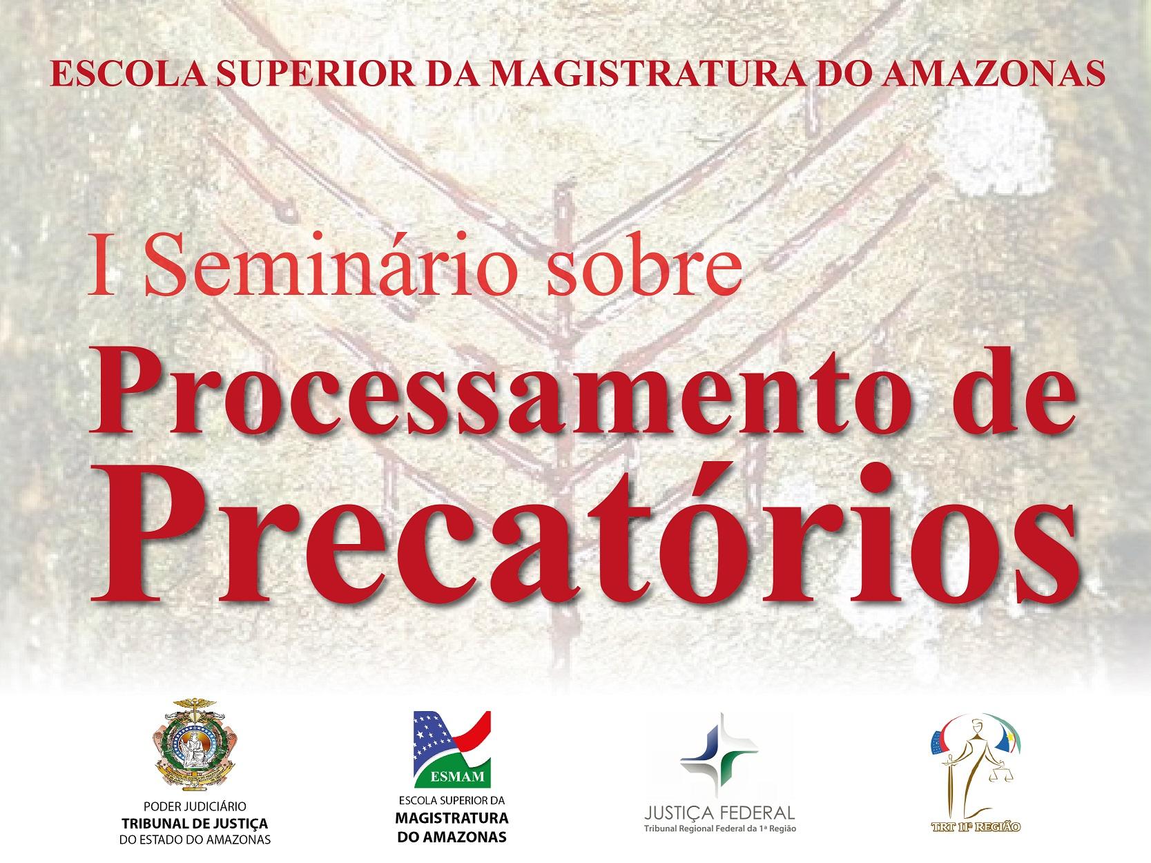 I Seminário sobre Processamento de Precatórios