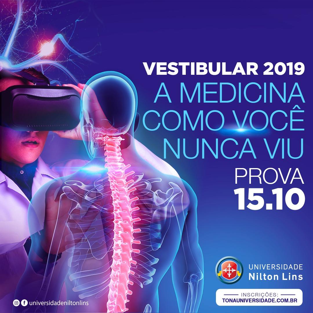 UNIVERSIDADE NILTON LINS ESTÁ COM INSCRIÇÕES ABERTAS PARA O VESTIBULAR DE MEDICINA 2019/1